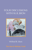 Four Discussions with W  R  Bion
