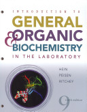 Introduction to General  Organic  and Biochemistry in the Laboratory Book
