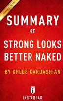 Summary of Strong Looks Better Naked