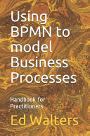 Using BPMN to Model Business Processes