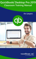 QuickBooks Pro 2020 for Lawyers Training Manual Classroom in a Book