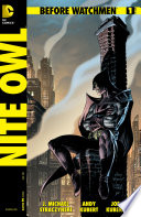 Before Watchmen: Nite Owl (2012) #1