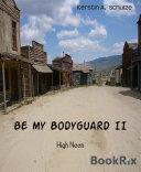 Be my Bodyguard II