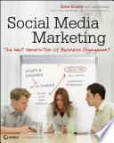 """""""Social Media Marketing: The Next Generation of Business Engagement"""" by Dave Evans, Jake McKee, Susan Bratton"""
