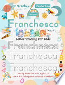 Franchesca Letter Tracing for Kids