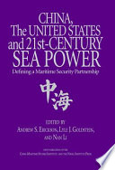 China  the United States  and 21st Century Sea Power