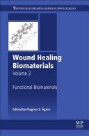 Wound Healing Biomaterials   Volume 2 Book