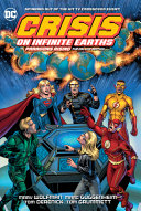 Crisis on Infinite Earths  Paragons Rising the Deluxe Edition