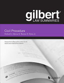 Gilbert Law Summary on Civil Procedure