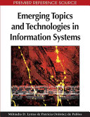 Emerging Topics And Technologies In Information Sytems