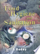 """Food Hygiene and Sanitation"" by S Roday"
