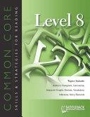 Common Core Skills   Strategies for Reading Level 8