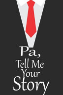 Pa  Tell Me Your Story