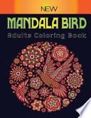 New Mandala Bird Adults Coloring Book