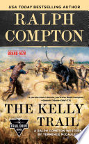 Ralph Compton The Kelly Trail