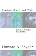 Pdf Kingdom, Church, and World: Biblical Themes for Today