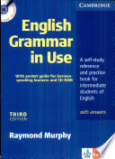 English Grammar in Use  : A Self-study Reference and Practice Book for Intermediate Students of English ; with Answers , Band 1