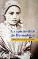 Pdf La spiritualité de Bernadette Telecharger