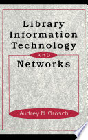 Library Information Technology And Networks