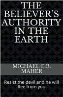 The Believer s Authority in the Earth Book
