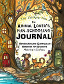 The Animal Lover's Fun-Schooling Journal