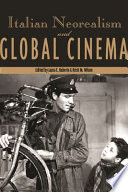 Italian Neorealism and Global Cinema