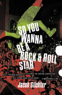 So You Wanna Be a Rock & Roll Star