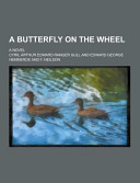 A Butterfly On The Wheel A Novel