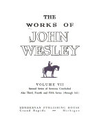 The Works of John Wesley  Second series of sermons concluded  Also third  fourth and fifth series  through 141