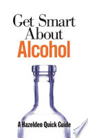 Get Smart About Alcohol