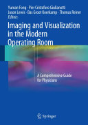 Imaging and Visualization in The Modern Operating Room: A ...