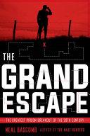 The Grand Escape: The Greatest Prison Breakout of the 20th Century (Scholastic Focus) [Pdf/ePub] eBook