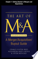 The Art of M A  Fourth Edition  Chapter 1   Getting Started In Mergers and Acquisitions
