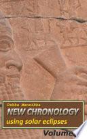 New chronology using solar eclipses  Volume III