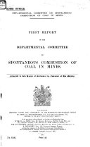 First Report of the Departmental Committee on Spontaneous Combustion of Coal in Mines
