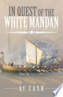 In Quest of the White Mandan