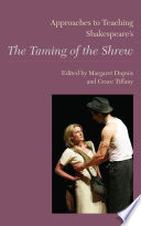 Approaches to Teaching Shakespeare s The Taming of the Shrew Book