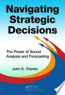 Navigating Strategic Decisions