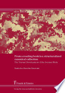 From a Reading Book to a Structuralized Canonical Collection  : The Textual Development of the Ivonian Work