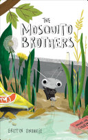 The Mosquito Brothers Book
