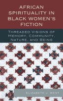 African Spirituality in Black Women s Fiction