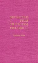 Selected Film Criticism  1941 1950