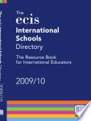 The ECIS International Schools Directory 2009 10
