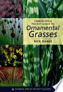 Timber Press Pocket Guide to Ornamental Grasses