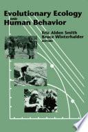 Evolutionary Ecology and Human Behavior
