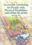 Accessible Gardening for People with Physical Disabilities