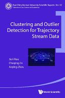 Clustering And Outlier Detection For Trajectory Stream Data