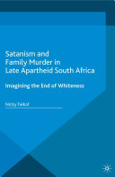 Satanism and Family Murder in Late Apartheid South Africa [Pdf/ePub] eBook