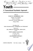 Youth, a Transcultural Psychiatric Approach