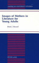 Images of Mothers in Literature for Young Adults Book PDF